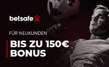 betsafe Sportwetten Bonus von bis zu 150€ erhalten.