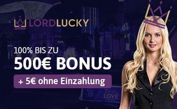 lord lucky casino Bonus von 100% bis zu 500€+ 5€ ohne Einzahlung erhalten.