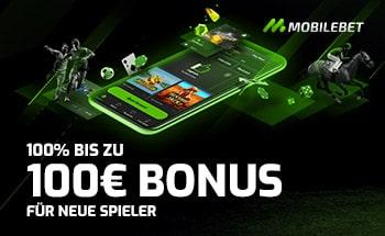mobilebet sportwetten Bonus von 100% bis zu 100€ erhalten.